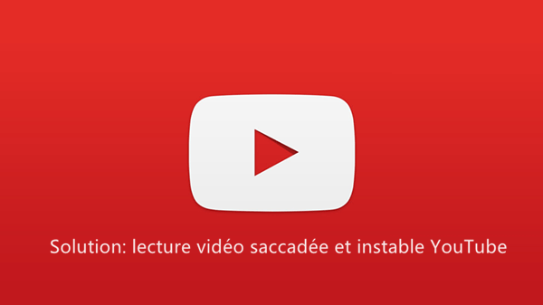 lecture-video-saccadee-instable-youtube